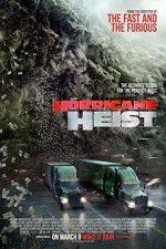 Watch The Hurricane Heist Online Putlocker