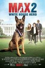 Watch Max 2: White House Hero Online Putlocker