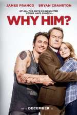 Watch Why Him? Online 123movies