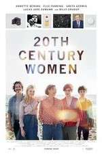 Watch 20th Century Women Online Putlocker