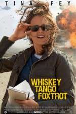 Watch Whiskey Tango Foxtrot Online Putlocker