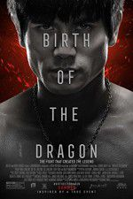 Watch Birth of the Dragon Putlocker