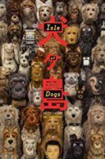 Watch Isle of Dogs Online Putlocker