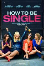 Watch How to Be Single Online Putlocker