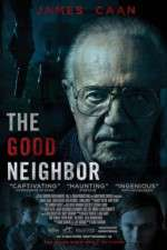 Watch The Good Neighbor Putlocker