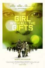 Watch The Girl with All the Gifts Online Putlocker