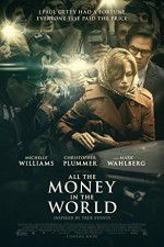 Watch All the Money in the World Putlocker