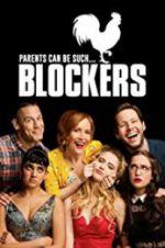 Watch Blockers Online Putlocker