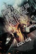 Watch Collide Online 123movies