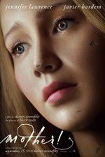 Watch Mother! Putlocker