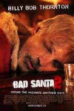 Watch Bad Santa 2 Online Putlocker