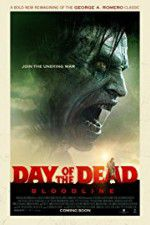 Watch Day of the Dead: Bloodline Online Putlocker