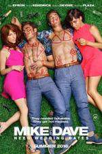 Watch Mike and Dave Need Wedding Dates Online Putlocker