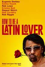 Watch How to Be a Latin Lover Putlocker