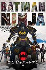 Watch Batman Ninja Online Putlocker