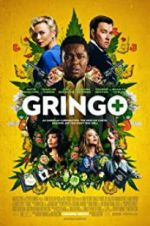 Watch Gringo Online Putlocker
