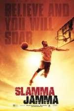 Watch Slamma Jamma Online