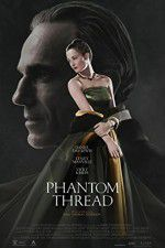 Watch Phantom Thread Online Putlocker