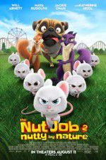 Watch The Nut Job 2: Nutty by Nature Putlocker