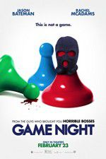 Watch Game Night Online Putlocker