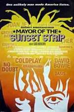 Watch Mayor of the Sunset Strip Online Putlocker