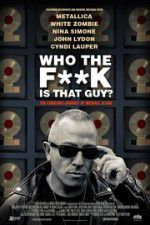 Watch Who the Fuck is That Guy The Fabulous Journey of Michael Alago Online Putlocker