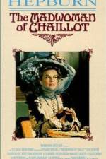 Watch The Madwoman of Chaillot Online 123movies