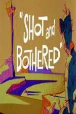 Watch Shot and Bothered Online Putlocker