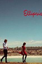 Watch Ellipsis Online Putlocker