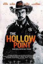 Watch The Hollow Point Online Putlocker