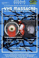 Watch VHS Massacre Cult Films and the Decline of Physical Media Online Putlocker