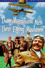 Watch Those Magnificent Men in Their Flying Machines or How I Flew from London to Paris in 25 hours 11 minutes Online 123movies