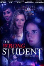 Watch The Wrong Student Online Putlocker