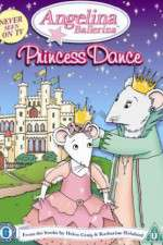Watch Angelina Ballerina Angelinas Princess Dance Online Putlocker