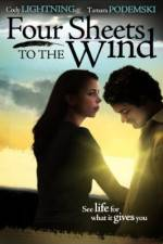 Watch Four Sheets to the Wind Online 123movies