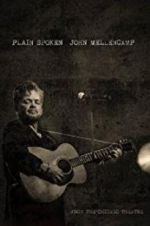 Watch John Mellencamp: Plain Spoken Live from The Chicago Theatre Online Putlocker