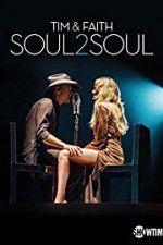 Watch Tim & Faith: Soul2Soul Online Putlocker