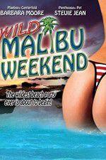 Watch Wild Malibu Weekend Online Putlocker