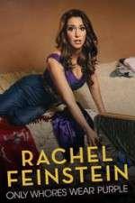 Watch Amy Schumer Presents Rachel Feinstein: Only Whores Wear Purple Online 123movies