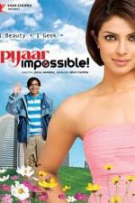 Watch Pyaar Impossible Online Putlocker