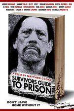 Watch Survivors Guide to Prison Online Putlocker