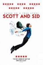 Watch Scott and Sid Online Putlocker