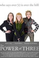 Watch The Power of Three Online Putlocker
