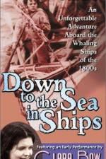 Watch Down to the Sea in Ships Online Putlocker