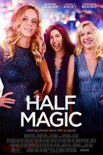 Watch Half Magic Online Putlocker