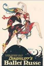 Watch Diaghilev and the Ballets Russes Online Putlocker