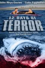 Watch 12 Days of Terror Online Putlocker