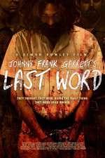 Johnny Frank Garrett\'s Last Word