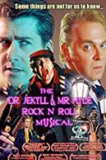 Watch The Dr. Jekyll & Mr. Hyde Rock \'n Roll Musical Online Putlocker