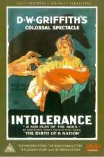 Watch Intolerance Love's Struggle Throughout the Ages Online Putlocker